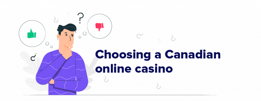Choosing a Canadian Online Casino